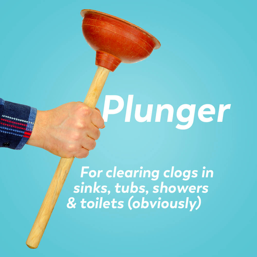 Plumbing tools: plunger for clearing clogs in sinks, tubs, showers, and toilets
