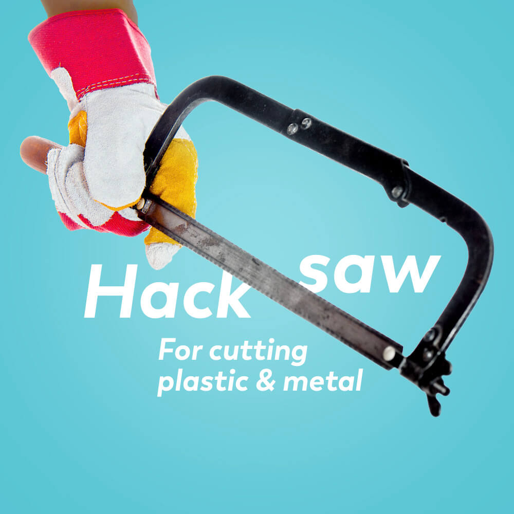 Plumbing tools: hacksaw for cutting plastic and metal