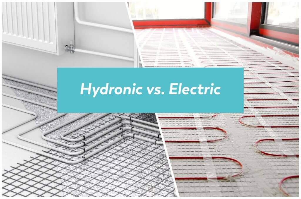 Radiant Floor Heating 101 Hydronic Vs